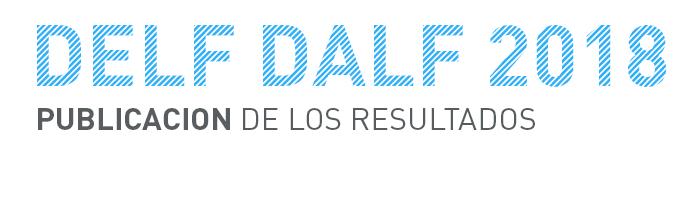 Resultados Sesiones DELF-DALF 2018