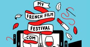 [:es]La 9ª versión del MyFrenchFilmFestival está pronto de vuelta ![:fr]La 9ème édition du MyFrenchFilmFestival est bientôt de retour ![:]