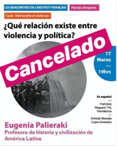 """[:es]Conferencia anulada """"¿Qué relación existe entre violencia y política?"""" de Eugenia Palieraki[:fr]Conférence annulée """"¿Qué relación existe entre violencia y política?"""" d'Eugenia Palieraki[:]"""