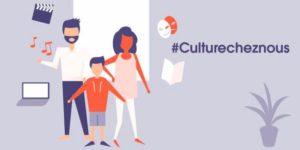 ¡Descubran la oferta cultural digital gratuita #CultureCheznous !