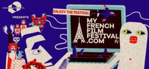 [:es]MyFrenchFilmFestival regresa para su 11º versión [:fr]XIe édition du MyFrenchFilmFestival [:]