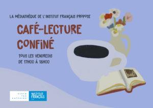 [:es]Participa en nuestro Café Lecture confiné! los viernes a las 17.00hrs.[:fr]Rejoignez notre Café lecture confiné! les vendredis à 17h00.[:]