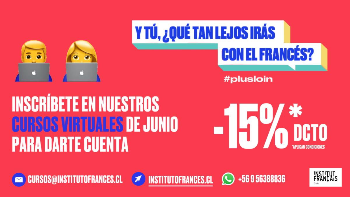 ¡CUMPLE TU SUEÑO DE APRENDER FRANCÉS! 15% DCTO