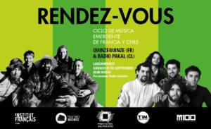 RENDEZ-VOUS - Ciclo de música emergente de Francia y Chile