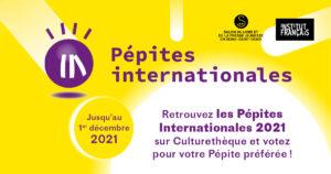 PÉPITES INTERNATIONALES 2021